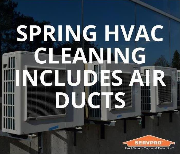 spring hvac cleaning includes duct cleaning with servpro logo